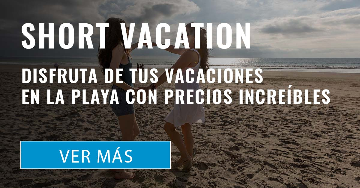 Promoción Short Vacation